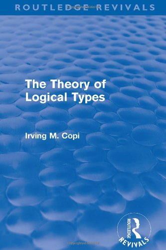 The Theory of Logical Types (Monographs in Modern Logic): Copi, Irving M.