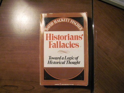 9780710070364: Historians' Fallacies: Toward a Logic of Historical Thought