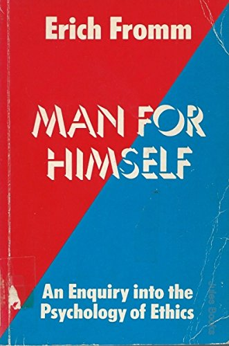 9780710070401: Man for Himself: An Enquiry into the Psychology of Ethics