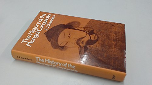 9780710070739: History of the Mongol Conquests
