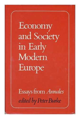 9780710070913: Economy and Society in Early Modern Europe: Essays from 'Annales'