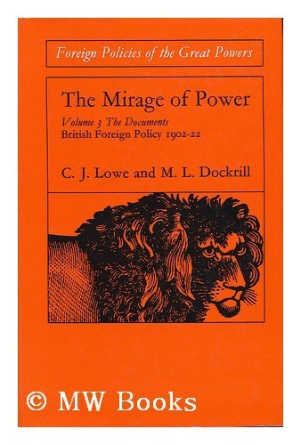 9780710070944: Mirage of Power: The Documents v. 3: British Foreign Policy (Foreign policies of the great powers)