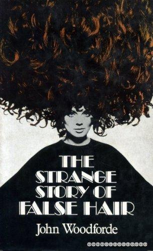 9780710070951: The Strange Story of False Hair