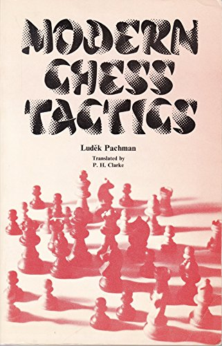 9780710070982: Modern Chess Tactics: Pieces and Pawns in Action