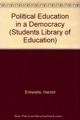 9780710071323: Political Education in a Democracy (Students Library of Education)