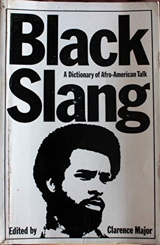 9780710071798: Black Slang: A Dictionary of Afro-American Talk