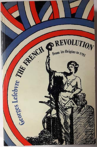 9780710071811: French Revolution: From Its Origins to 1793 v. 1