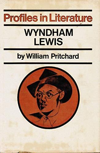 9780710071866: Wyndham Lewis (Profiles in Literature)