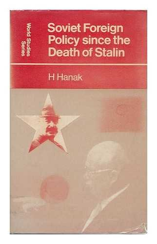 9780710072153: Soviet Foreign Policy Since the Death of Stalin (World Study)