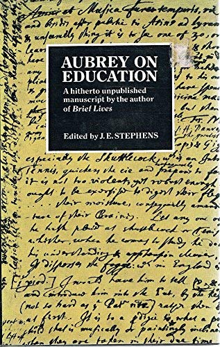 Aubrey on Education: Stephens, J. E. (editor)