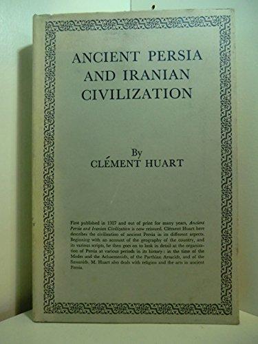 9780710072429: Ancient Persia and Iranian Civilization (History of Civilization)