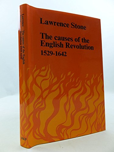 9780710072481: The causes of the English Revolution, 1529-1642