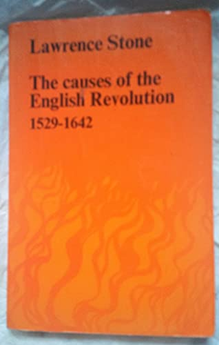 9780710072498: Causes of the English Revolution, 1529-1642