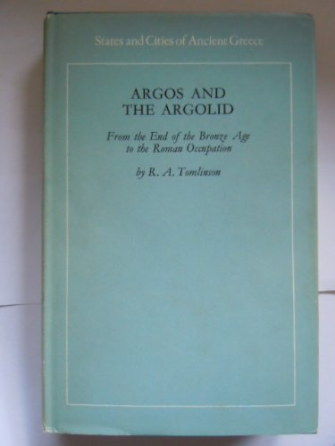 9780710072542: Argos and the Argolid (States & Cities of Ancient Greece)