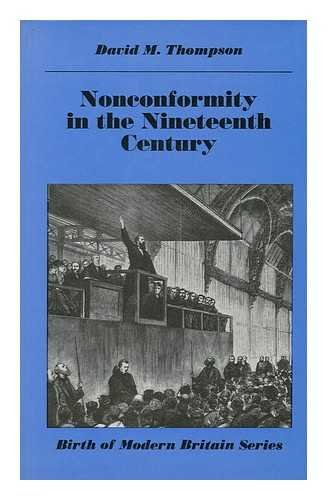 Nonconformity in the Nineteenth Century: David M. Thompson