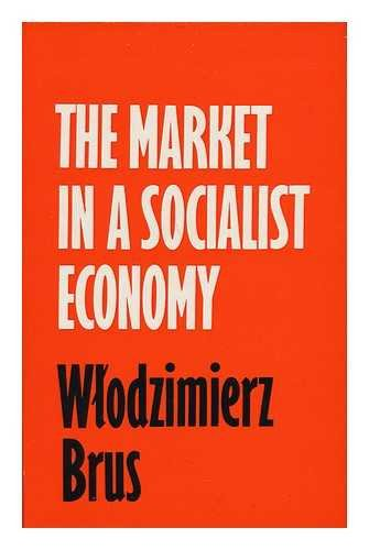 9780710072764: Market in a Socialist Economy