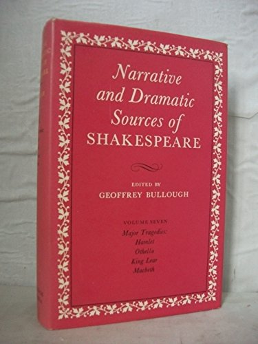 9780710072870: Narrative and Dramatic Sources of Shakespeare: Major Tragedies v. 7