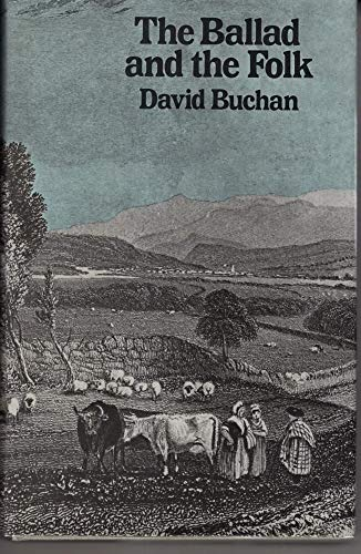 The Ballad and the Folk: David Buchan