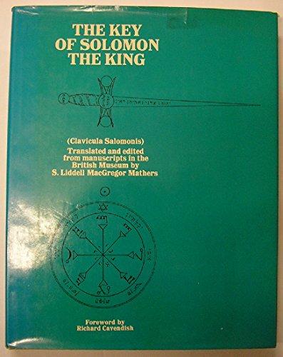9780710073242: The Key of Solomon the King (Clavicula Salomonis)