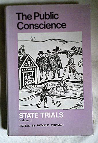 State Trials. Vol. 1 : Treason & Libel. Vol. 2: The Public Conscience: Thomas, Donald (ed)