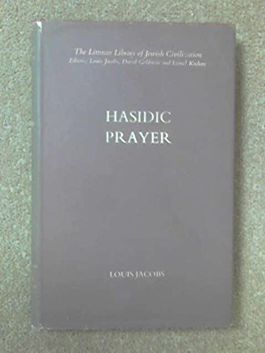 9780710073624: Hasidic Prayer (Littman Library of Jewish Civilization)