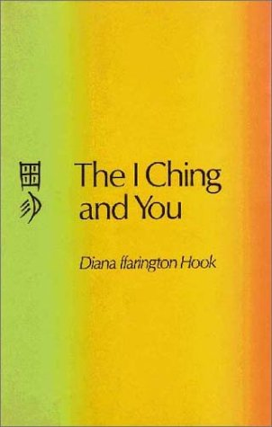 I Ching and You: Hook, Diana ffarington