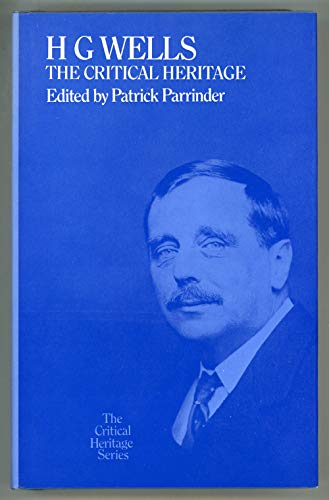 H.G.Wells: The Critical Heritage (Signed by Gip: Parrinder, Patrick