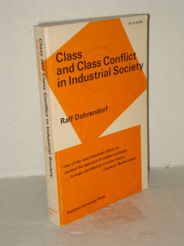 9780710074614: Class and Class Conflict in an Industrial Society