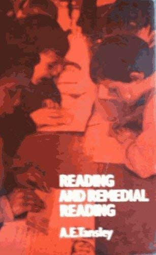 Reading and Remedial Reading: Tansley A E