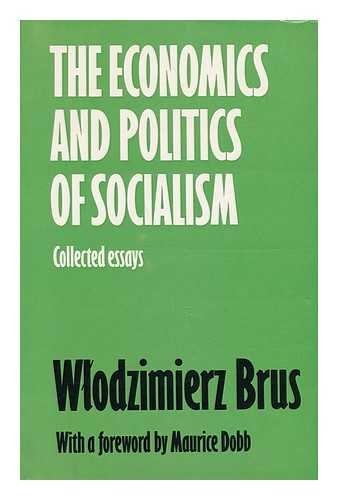9780710074744: Economics and Politics of Socialism: Collected Essays