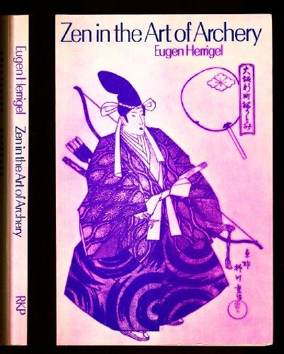 arts of discipline and focus in zen in the art of archery by eugene herrigel Zen in the art of archery having read eugen herrigel 's book zen in the art of archery and moral dimensions with a focus of self-improvement.