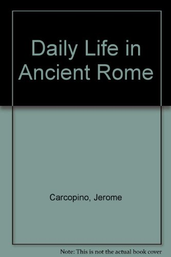 9780710075185: Daily Life in Ancient Rome