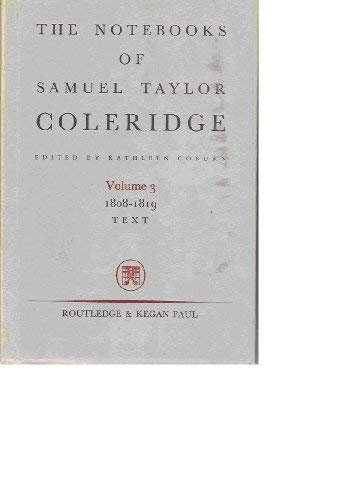 9780710075222: The Notebooks of Samuel Taylor Coleridge, Volume 3