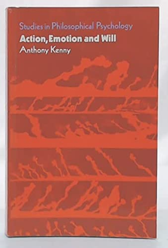 9780710075710: Action, Emotion and Will