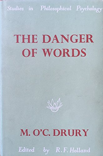 9780710075963: The Danger of Words (Study in Philosophy Psychology)