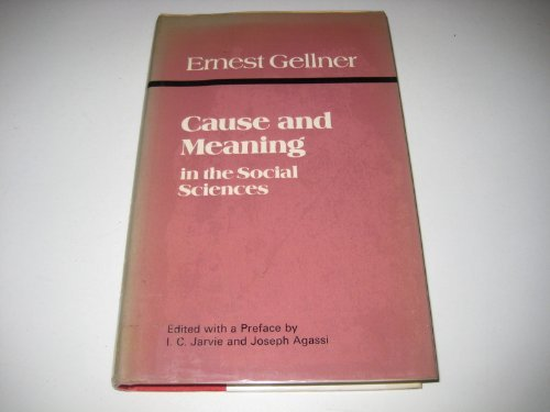 Cause and Meaning in the Social Sciences--