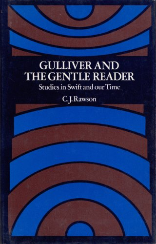 9780710076021: Gulliver and the Gentle Reader: Studies in Swift and Our Time