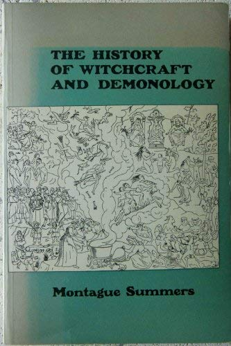 History of Witchcraft and Demonology: Montague Summers