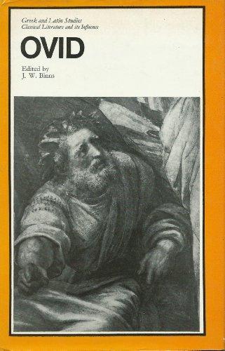 Ovid (Greek & Latin Studies): J. W. Binns, James Wallace Binns