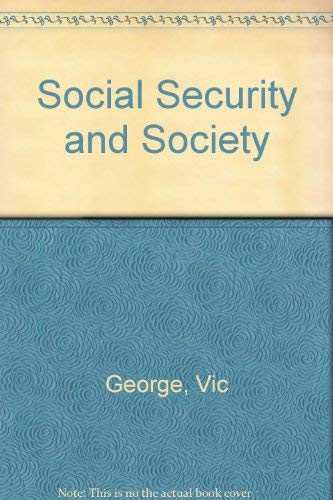 Social Security and Society: George, Victor