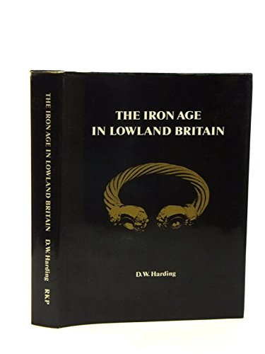9780710076779: Iron Age in Lowland Britain