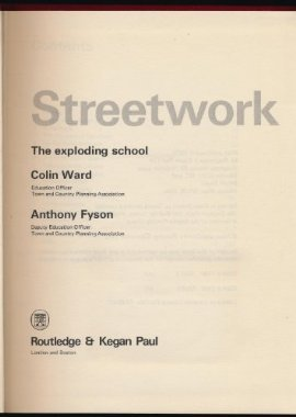 9780710076830: Streetwork: The Exploding School