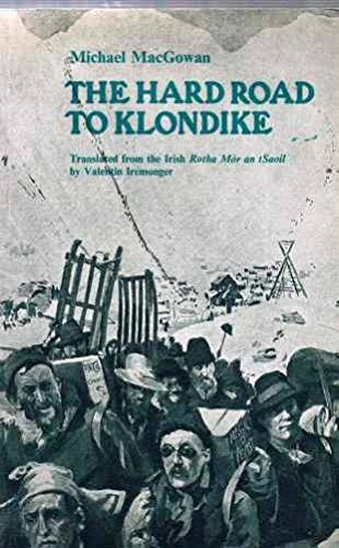 The hard road to Klondike,: MacGowan, Michael
