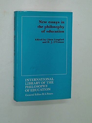 9780710076908: New Essays in the Philosophy of Education (International Library of Philosophy of Education)