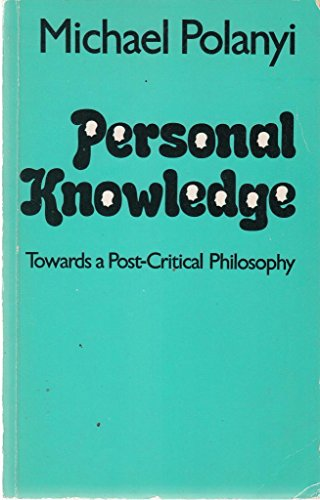 Personal Knowledge: Towards a Post-critical