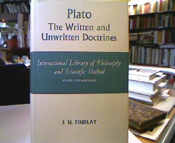 9780710077127: Plato: The Written and Unwritten Doctrines (International Library of Philosophy)