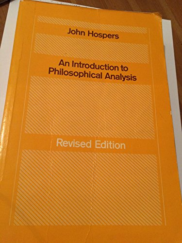 An Introduction to Philosophical Analysis: HOSPERS, JOHN