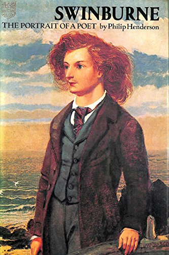 9780710077349: Swinburne: The Portrait of a Poet