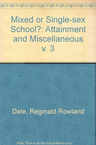 9780710077448: Mixed or Single-sex School?: Attainment and Miscellaneous v. 3
