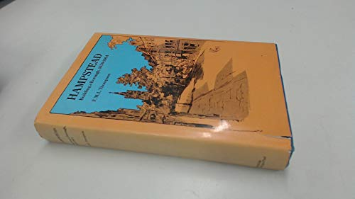 Hampstead; Building a Borough, 1650-1964: Thompson, F.M.L.
